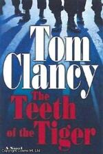 Clancy: THE TEETH OF THE TIGER (JACK RYAN NOVELS)  1st Ed.