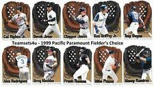 1999 Pacific Paramount Fielders Choice Baseball Set ** Pick Your Team **