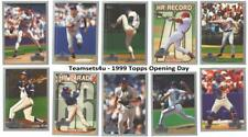 1999 Topps Opening Day Baseball Set ** Pick Your Team **