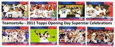 2011 Topps Opening Day Superstar Celebrations Baseball Set ** Pick Your Team **