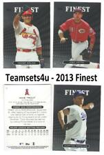 2013 Finest Baseball Set ** Pick Your Team **