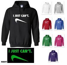 GLOW IN THE DARK I JUST CAN'T NIKE PARODY HOODIE HOODED SWEATSHIRT CANT GILDAN