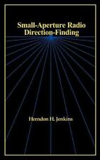 Small-Aperture Radio Direction-Finding: By Herndon H Jenkins