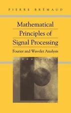 Mathematical Principles of Signal Processing: Fourier and Wavelet Analysis: B...