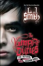 Vampire Diaries the Return: Shadow Souls 2 by L. J. Smith (2010, Hardcover)