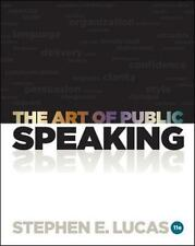 The Art of Public Speaking, 11th Edition by Lucas, Stephen