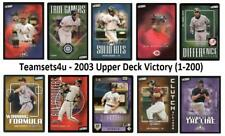 2003 Upper Deck Victory (1-200) Baseball Set ** Pick your Team **