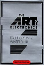 The Art of Electronics by Paul Horowitz and Winfield Hill (1989, Hardcover, Rev…