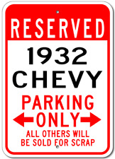 1932 32 CHEVY  Parking Sign