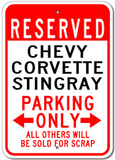 CHEVY CORVETTE STINGRAY Parking Sign