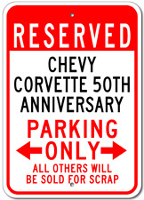 CHEVY CORVETTE 50TH ANNIVERSARY Parking Sign