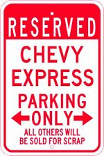 CHEVY EXPRESS  Parking Sign