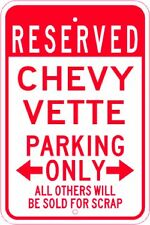 CHEVY VETTE  Parking Sign