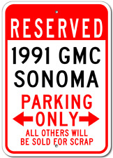 1991 91 GMC SONOMA Parking Sign