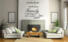 FAMILY IS WHAT HAPPENS WALL ART STICKER WALL DECAL QUOTE CHOOSE FROM 21 COLOURS