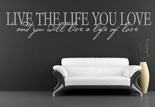 Live The Life You Love And You Will Iive A Life Of Love Wall Stickers Transfers