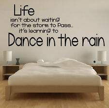 Life Isn't About Waiting For The Storm, To Pass Its About Learning To Quote  Tra