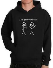 I'VE GOT YOUR BACK Hoodie cute funny humor cool gift stickman college Stick Man