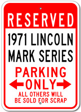 1971 71 LINCOLN MARK SERIES Aluminum Parking Sign