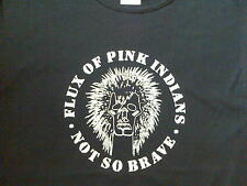 FLUX OF PINK INDIANS T-SHIRT PUNK CRASS EPILEPTICS ZOUNDS THE MOB POISON GIRLS