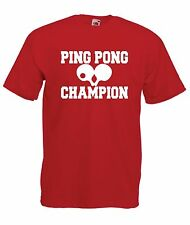 PING PONG CHAMPION funny gift NEW Men Women T SHIRTS TOP size 8 10 12 s m l xl