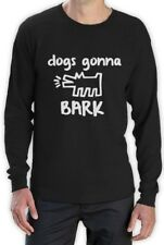 DOGS GONNA BARK Long Sleeve T-Shirt ARE Haters silly kids Tumbler
