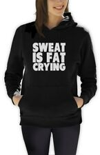 Sweat Is Fat Crying Women Hoodie GYM Motivation WORKOUT LIFT BRO BODY BUILDING