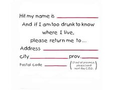 Funny Tee Hi! My Name Is & If I'm Too Drunk To Know Where I Live Please Provence