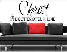 Christ the center of our home vinyl wall decal home quote decoration sticker