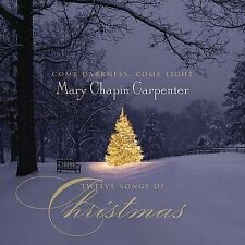 Come Darkness Come Light: Twelve Songs of Christmas, New Music