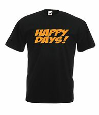 HAPPY DAYS funny joke christmas birthday party gift ideas top boys girls TSHIRT