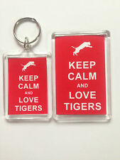 Keep Calm And Love Tigers Keyring or Fridge Magnet = ideal gift idea
