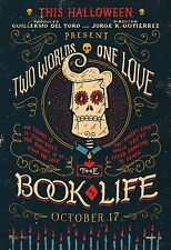 Book Of Life Hi-Res Movie Poster Two Worlds One Love