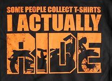 Some People Collect T Shirts I Actually Ride Biker Motorcycle T shirt Med-3XL