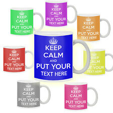 KEEP CALM AND CARRY ON Mug Cup Personalised With Any Text and Colour Custom Gift