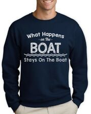 What Happens On The Boat Stays On The Boat - Funny Sweatshirt Sailing Party