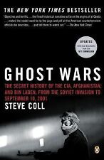 Ghost Wars : The Secret History of the CIA, Afghanistan, and Bin Laden, from the