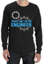 Trust Me I'm an Engineer - Funny Engineering Gift Idea Long Sleeve T-Shirt Motto