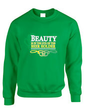 Saint Patrick's Day Unisex Crewneck Beer Holder Irish Beer Beauty Is In The Eye