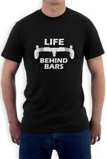 Life Behind Bars - Gift for Bike Riders Funny Bicycle T-Shirt Cycling