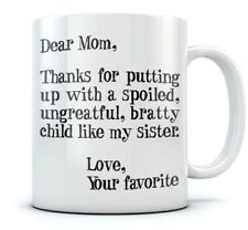 Mother's Day Gift idea For Mom - Funny Coffee Mug - Dear Mom Novelty Tea Mug