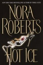 Hot Ice by Nora Roberts (2002, Hardcover)