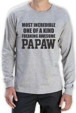 Most Incredible One Of A Kind Freaking Awesome PAPAW Long Sleeve T-Shirt Gift