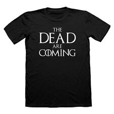 THE DEAD ARE COMING T-SHIRT NIGHTS WATCH T SHIRT GAME OF THRONES TEE  LANISTER