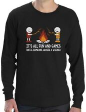 It's All Fun And Games Until Someone Looses A Weiner Long Sleeve T-Shirt Funny