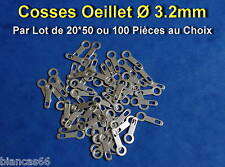 *** LOT DE 20 - 50 OU 100 COSSES OEILLET A SOUDER Ø 3.2MM - NEUVES ***