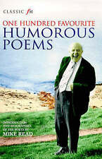 Read, Mike Classic FM 100 Humorous Poems Very Good Book