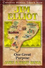 USED (GD) Jim Elliot: One Great Purpose (Christian Heroes: Then & Now) by Janet