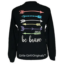 "Girlie Girl Originals ""Be Brave"" Long Sleeve Black Unisex Fit T-Shirt"