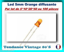 *** LOT DE 5*10*20*50 OU 100 LED ORANGE DIFFUSANTE 5MM - 800MCD ***